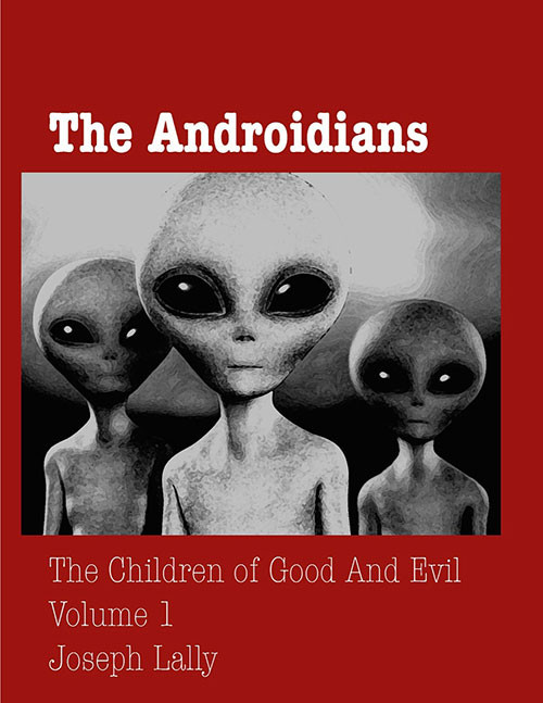The Androidians by Joe Lally